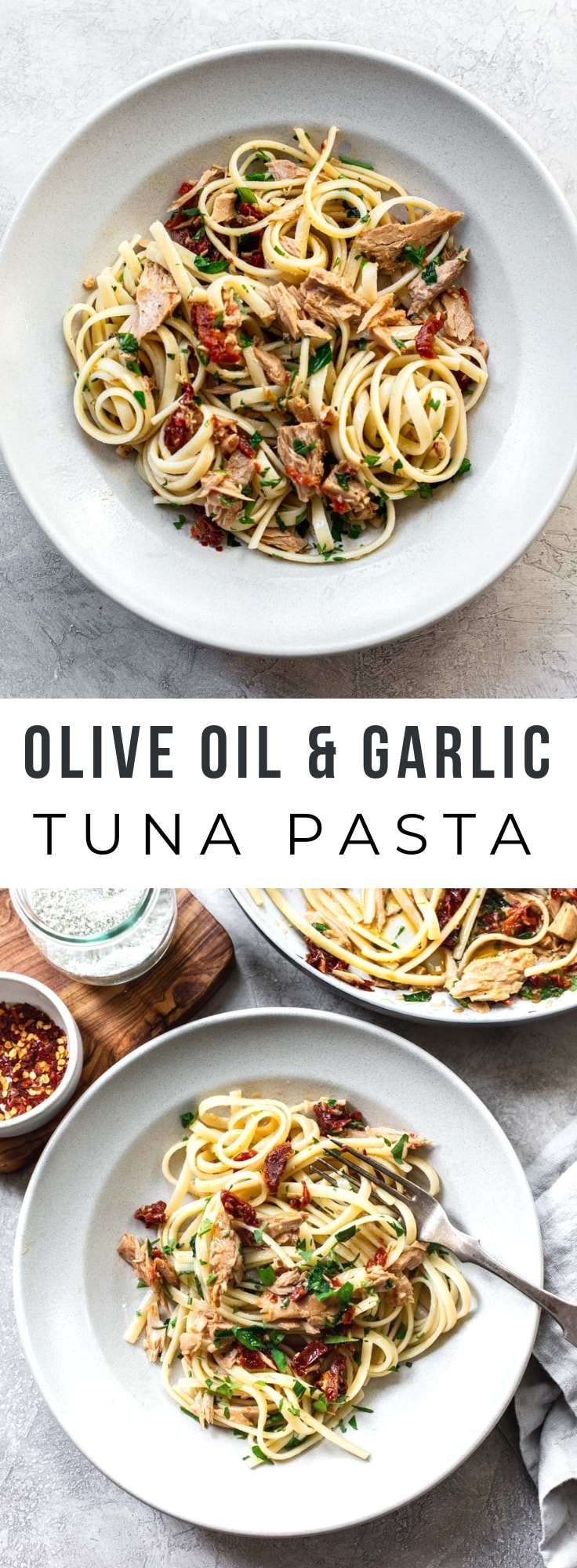 Olive Oil and Garlic Tuna Pasta