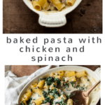 Baked Creamy Chicken Pasta with Spinach #cheesey #pasta #chicken #dinner #easy #recipe