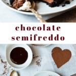 Chocolate Semifreddo for Two