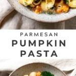 Creamy Pasta with Pumpkin, Parmesan and Greens