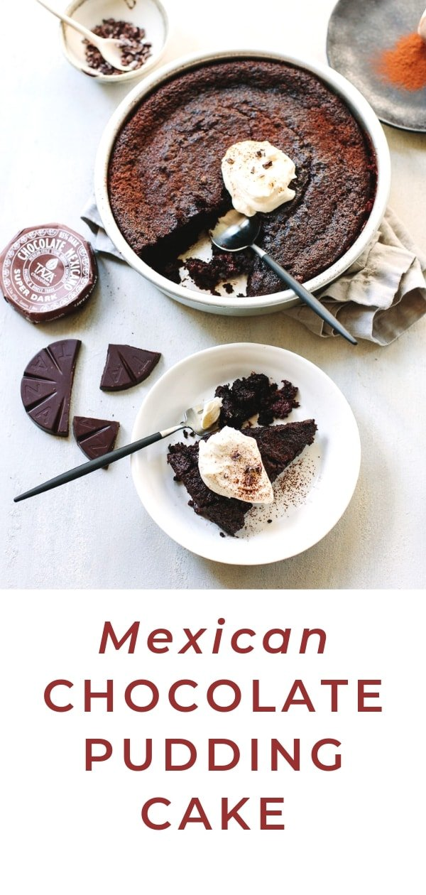 Flourless Mexican Chocolate Pudding Cake