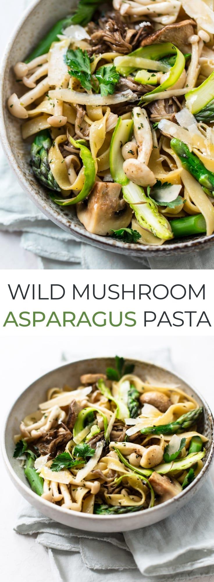 Wild Mushroom and Asparagus Pasta