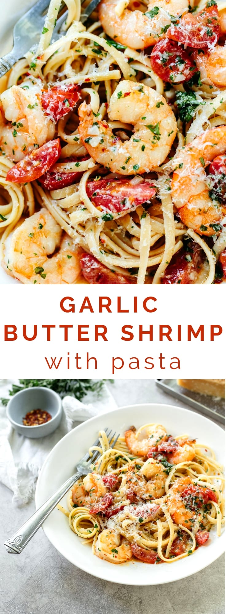 Tasty and easy 20-minute Garlic Butter Shrimp Pasta: Sauteed shrimp in a spicy garlic butter sauce with tomatoes.