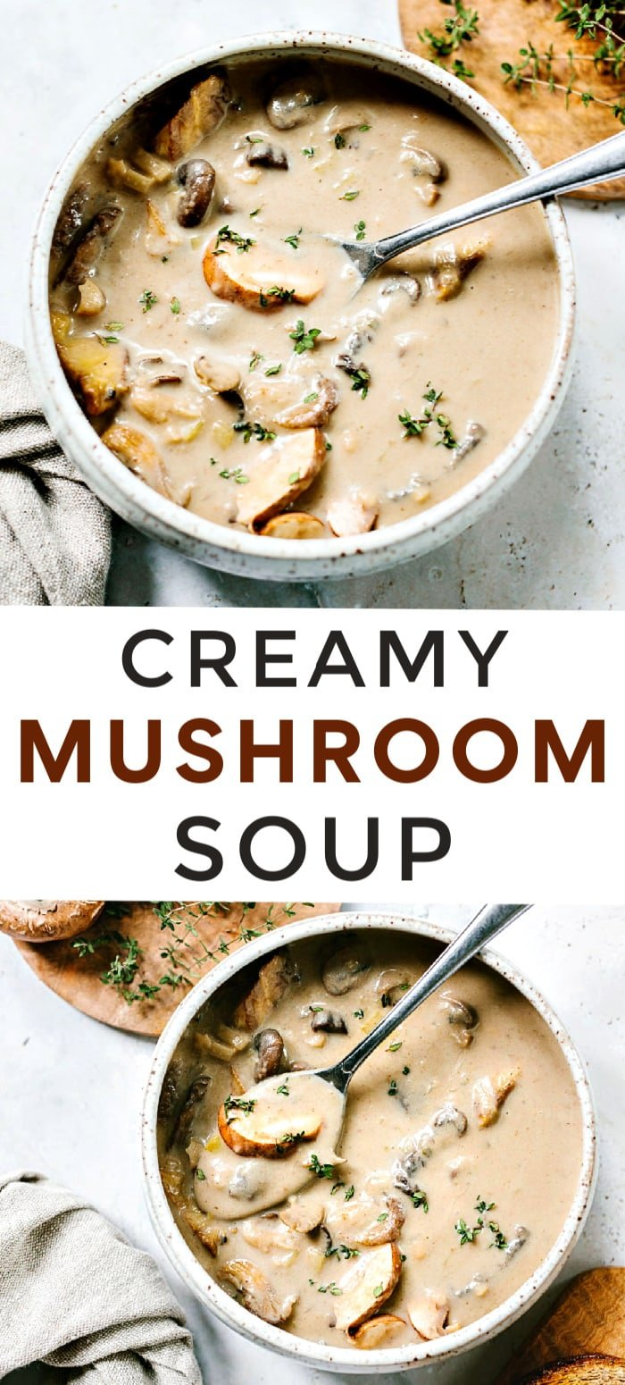 How to make healthy homemade Cream of Mushroom Soup - A super-flavorful soup made without flour or cornstarch.