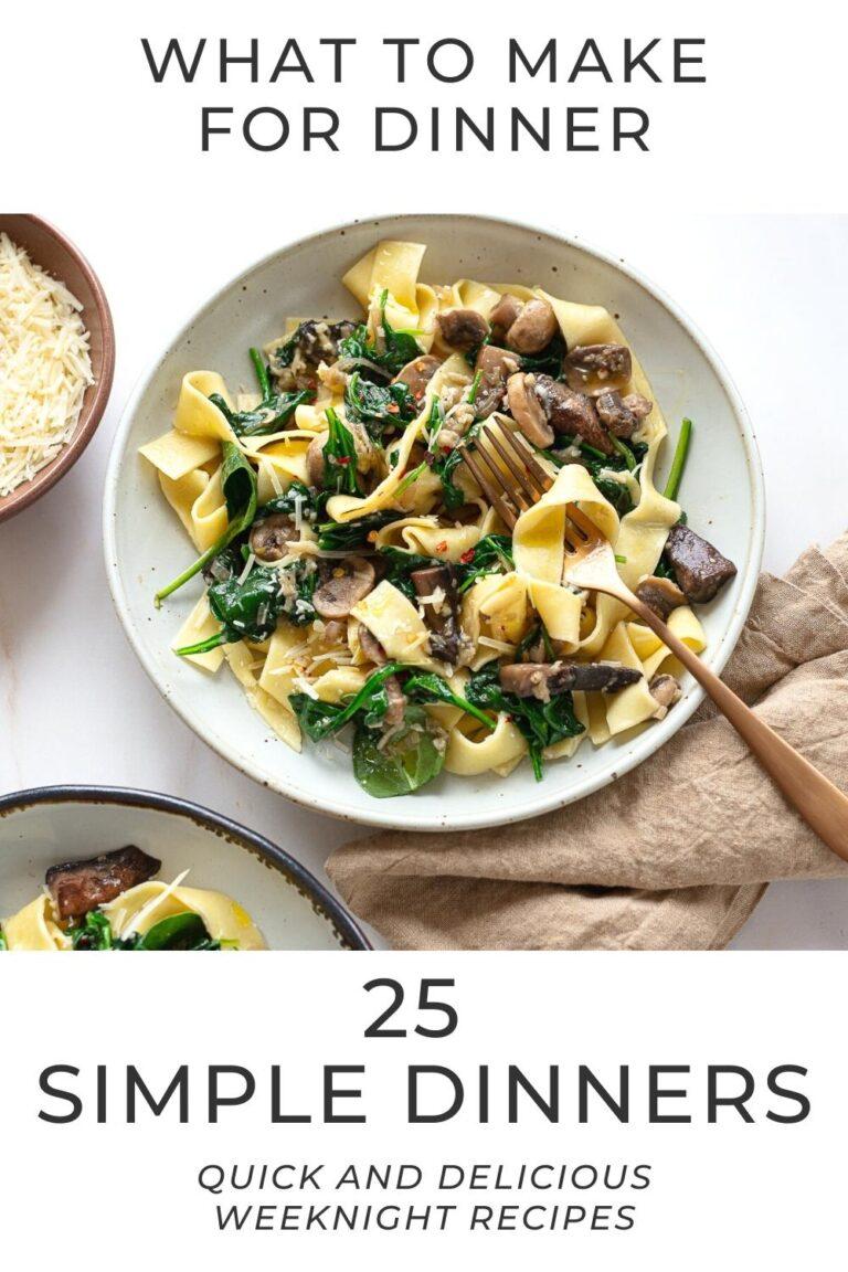 25 Simple Dinners